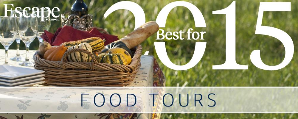 Best for 2015: Top new food tours