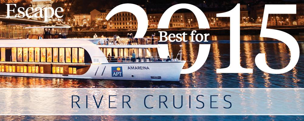 Best for 2015: River cruises