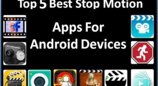 Top 5 Best Stop Motion Apps For Android Devices