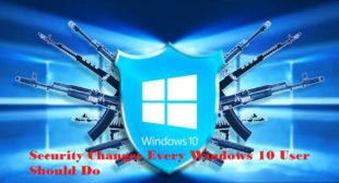 Security Changes Every Windows 10 User Should Do – AOI Tech Solutions