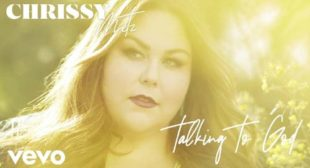 Chrissy Metz – Talking To God Lyrics