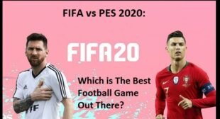 FIFA vs PES 2020: Which is The Best Football Game Out There?