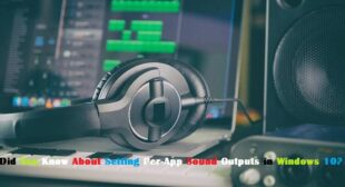 Did You Know About Setting Per-App Sound Outputs in Windows 10? – Fegon Group