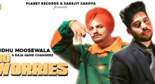 No Worries – Sidhu Moosewala