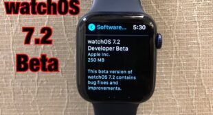 How to Download and Install watchOS 7.2 Beta 2 on an Apple Watch