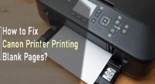 Canon Printer Printing Blank Pages? Fix the Error Now